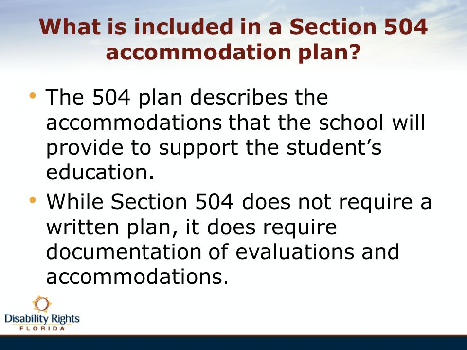 What is included in a Section 504 accommodation plan