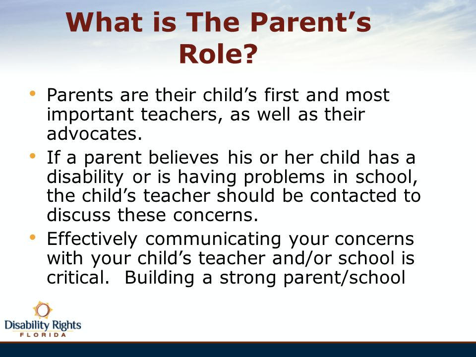 What is The Parent's Role