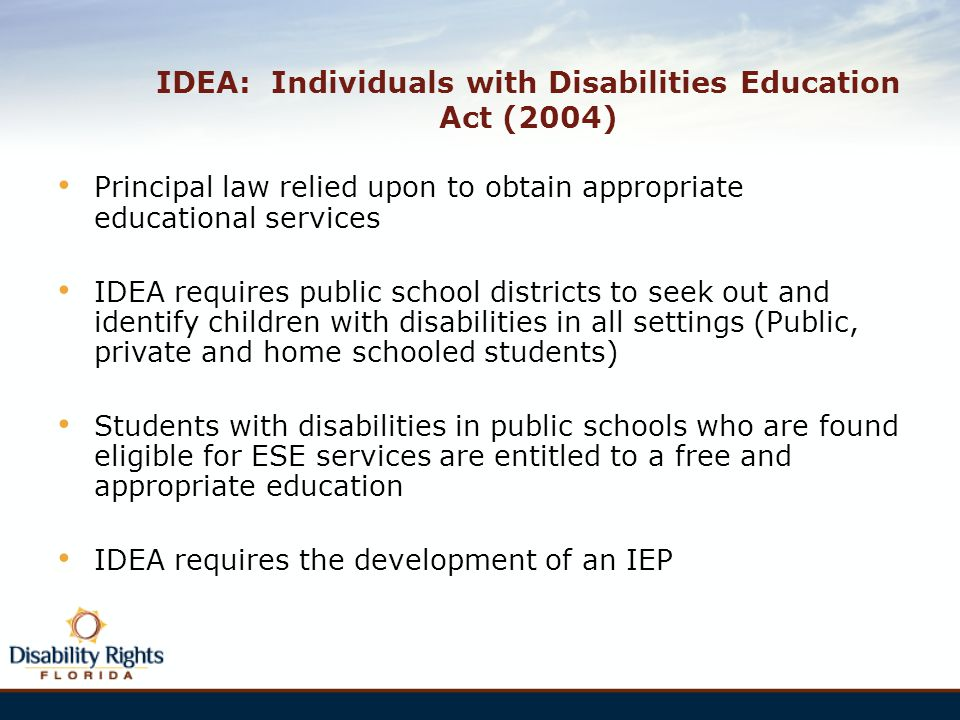 IDEA: Individuals with Disabilities Education Act (2004)