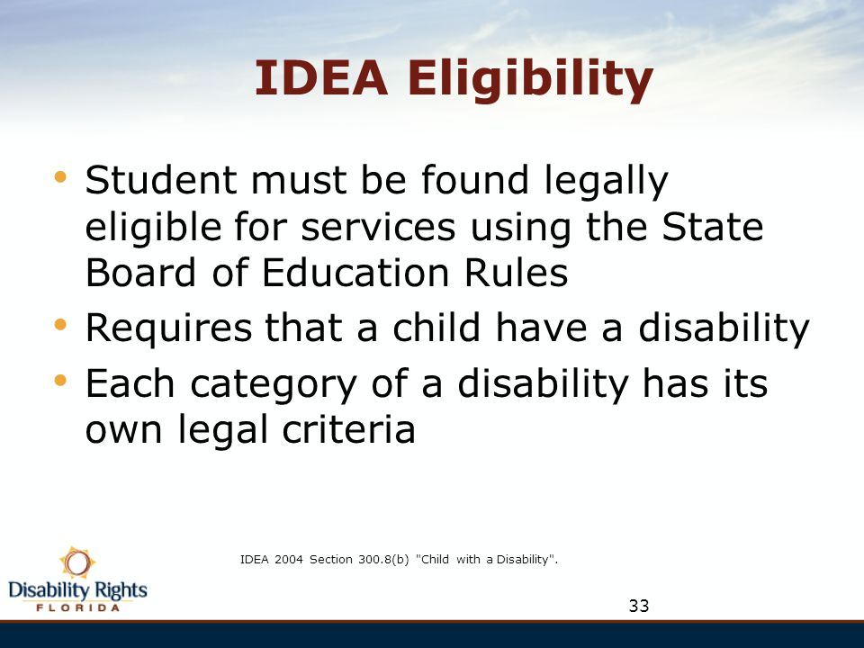 IDEA 2004 Section 300.8(b) Child with a Disability .