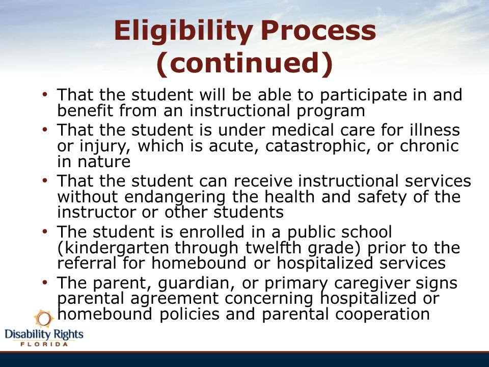 Eligibility Process (continued)