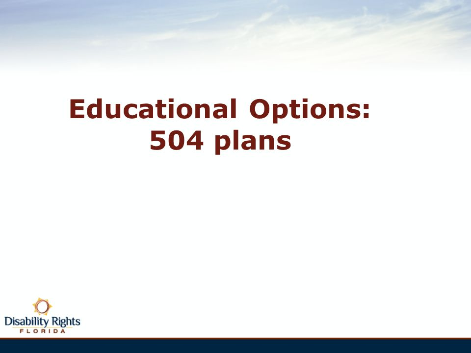 Educational Options: 504 plans