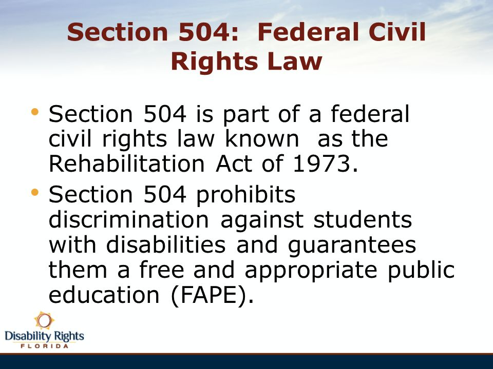 Section 504: Federal Civil Rights Law