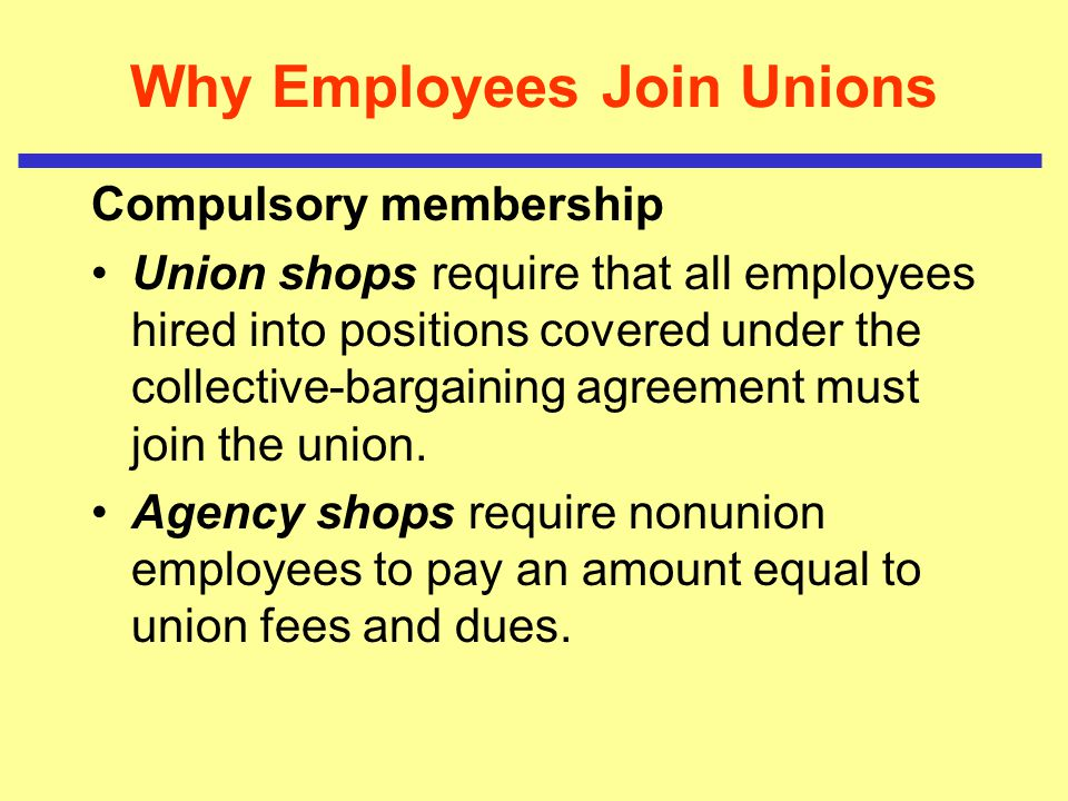 Why Employees Join Unions
