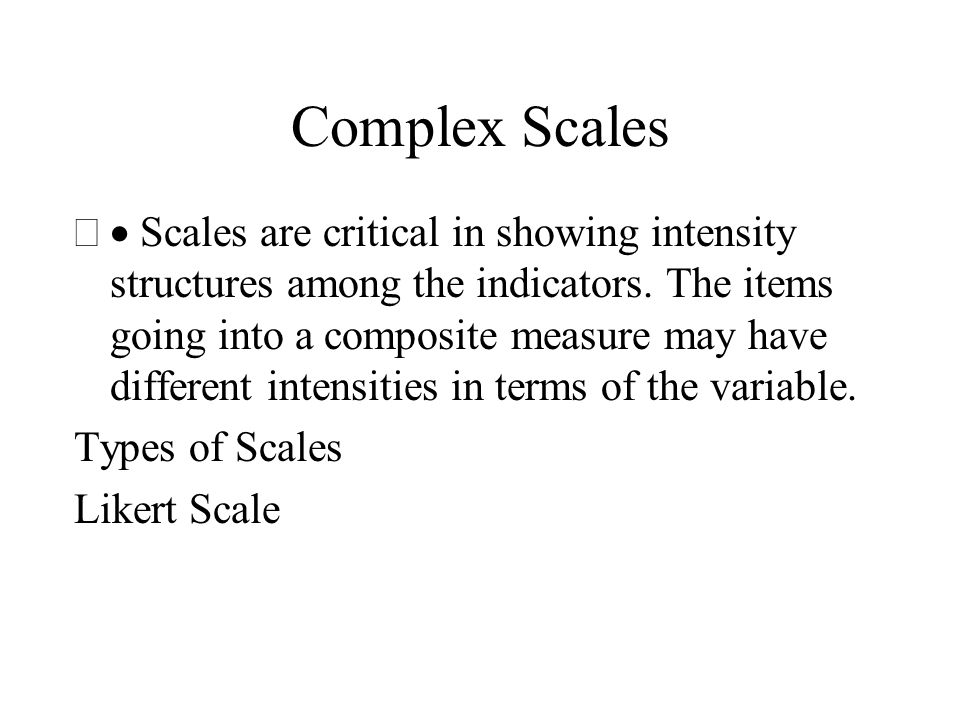 Complex Scales
