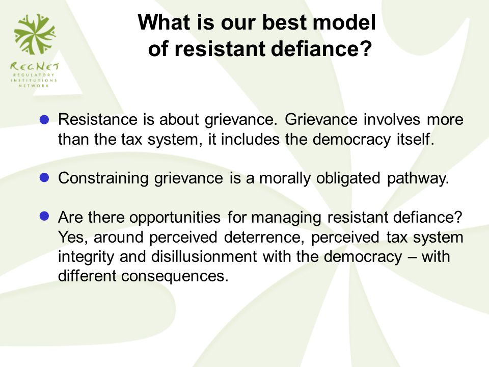 What is our best model of resistant defiance