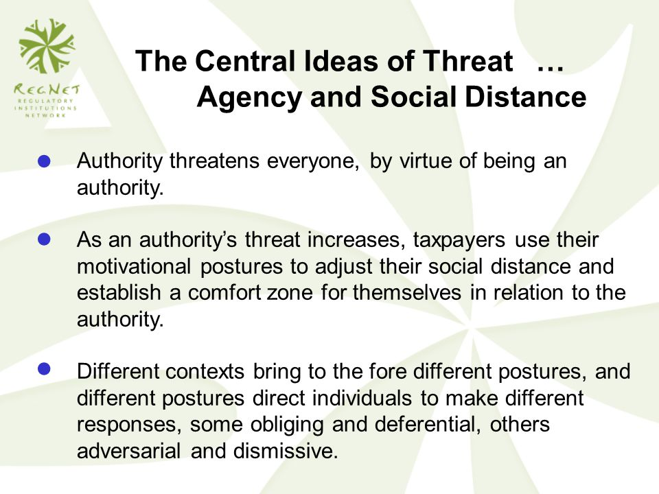 The Central Ideas of Threat … Agency and Social Distance