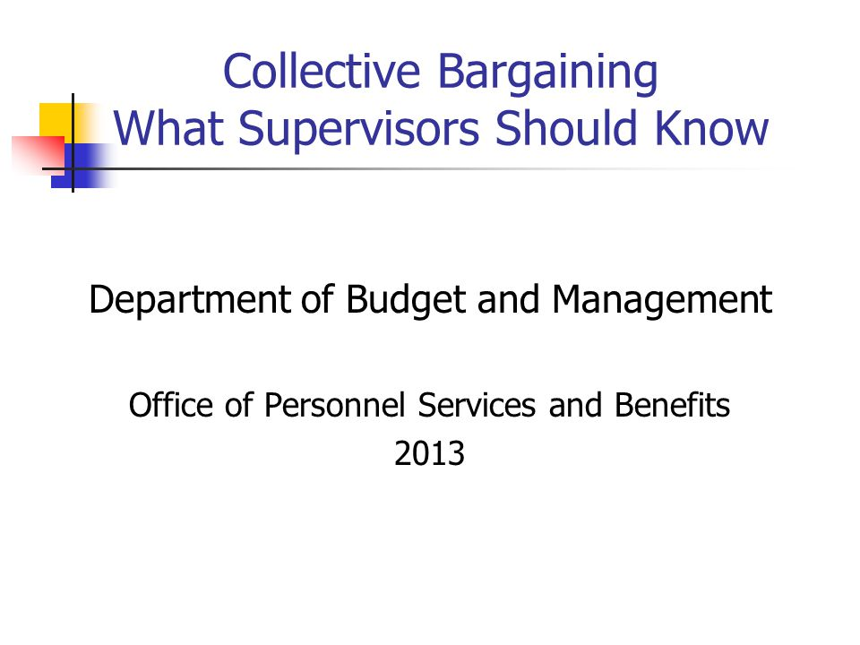 Collective Bargaining What Supervisors Should Know