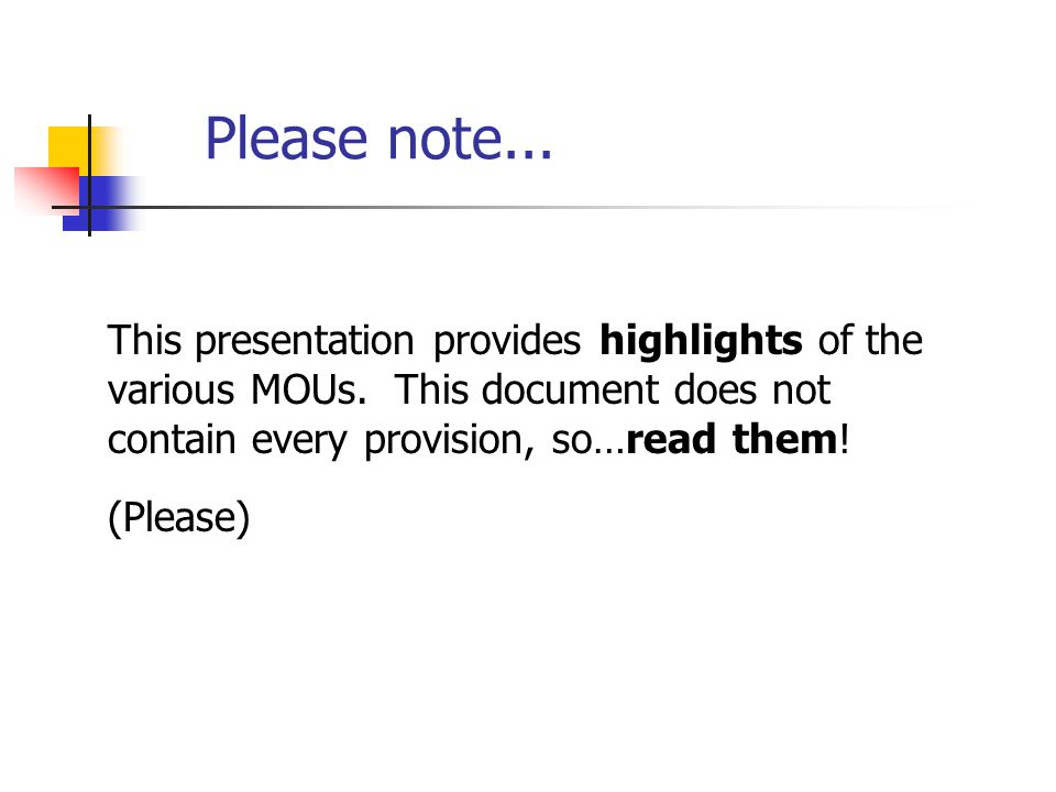 Please note... This presentation provides highlights of the