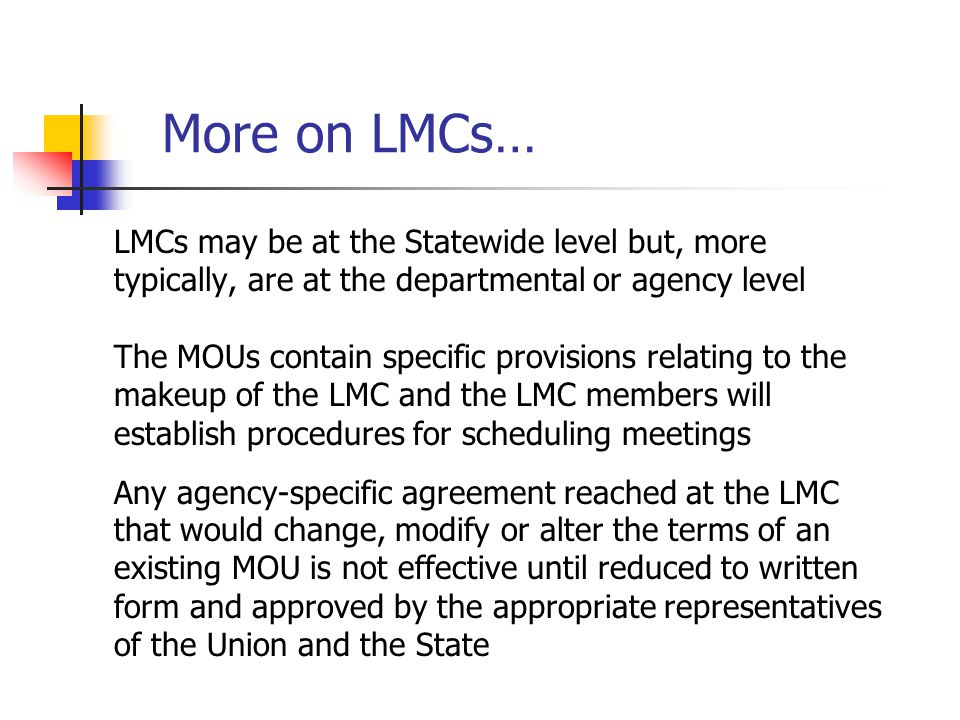 More on LMCs… LMCs may be at the Statewide level but, more
