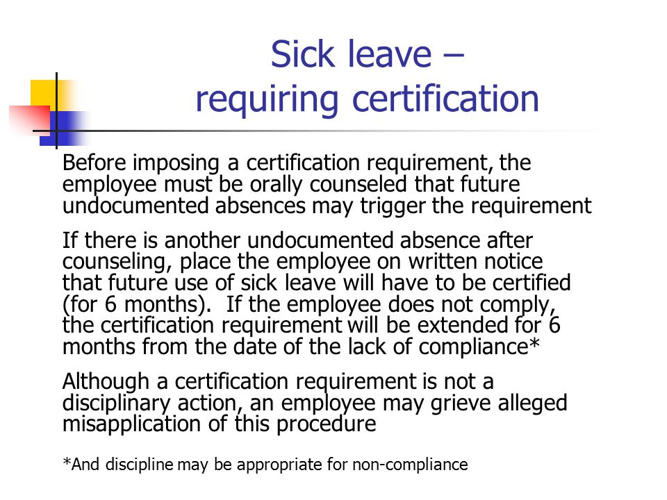 Sick leave – requiring certification