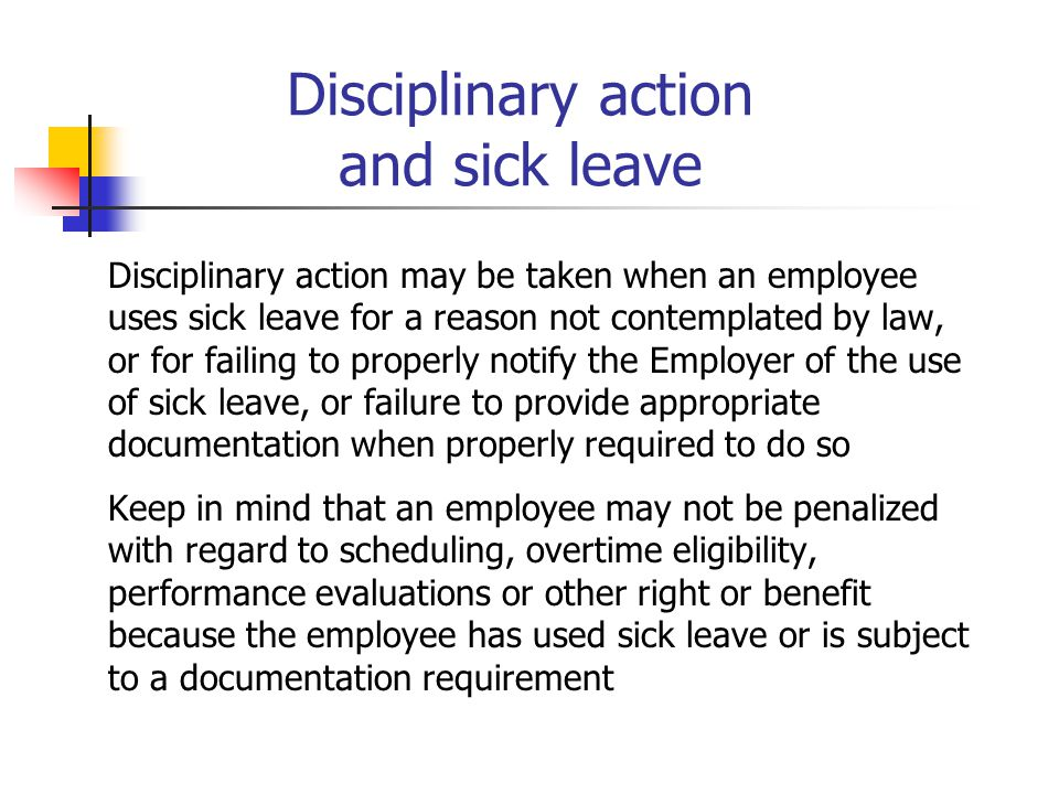 Disciplinary action and sick leave