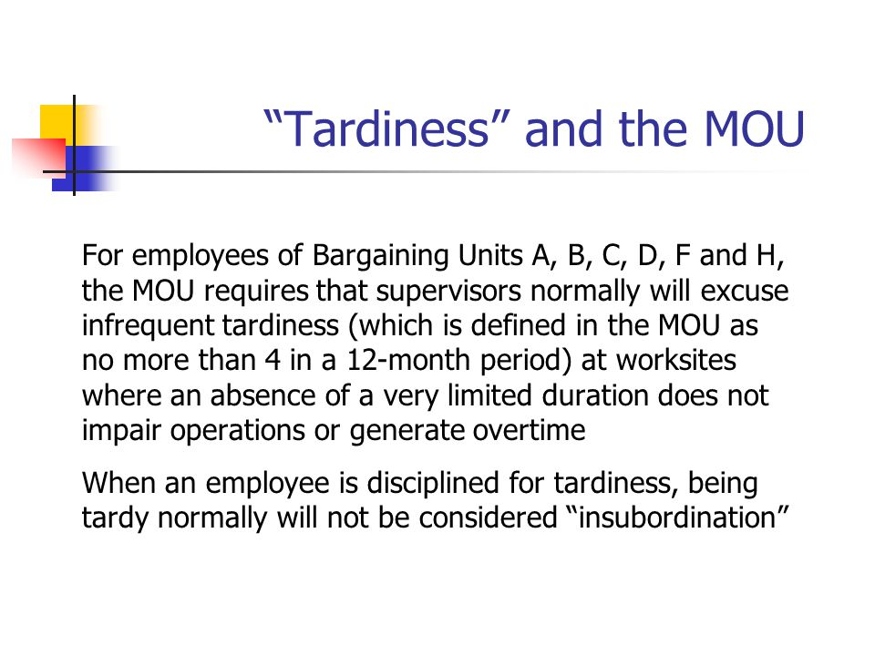 Tardiness and the MOU