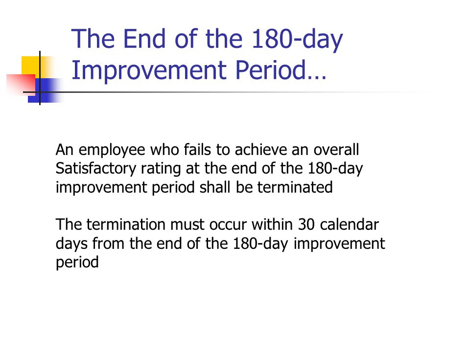 The End of the 180-day Improvement Period…