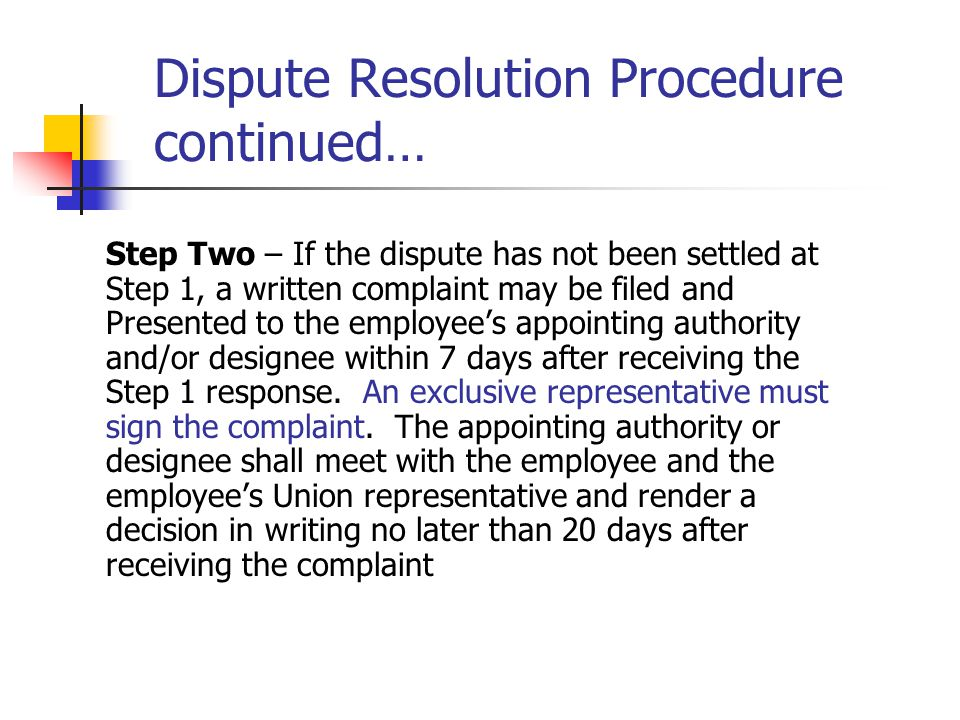 Dispute Resolution Procedure continued…
