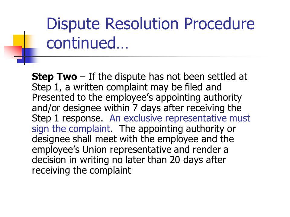 Dispute Resolution Procedure continued…