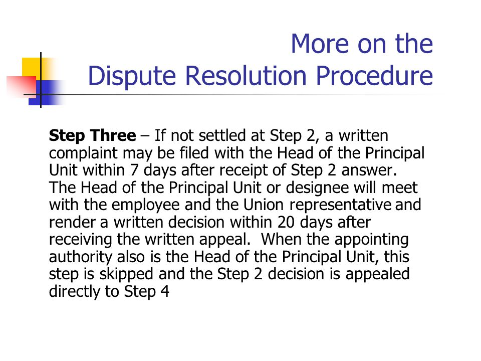 More on the Dispute Resolution Procedure