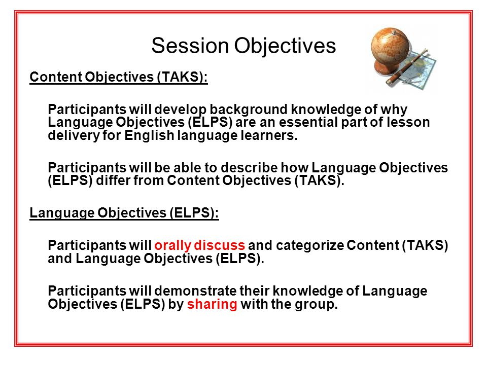 Session Objectives Content Objectives (TAKS):