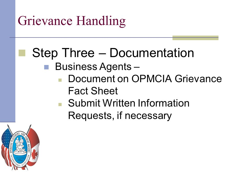 Grievance Handling Step Three – Documentation Business Agents –