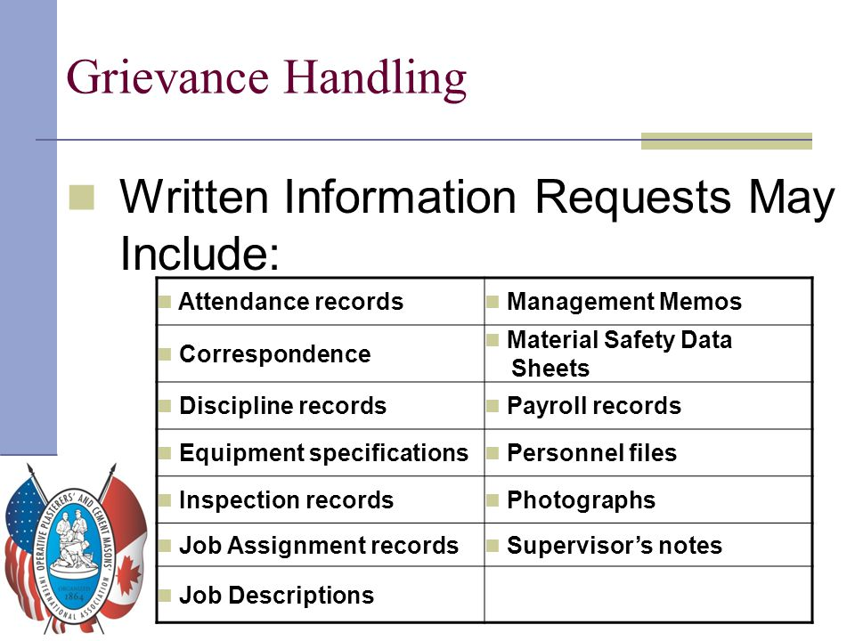 Grievance Handling Written Information Requests May Include: