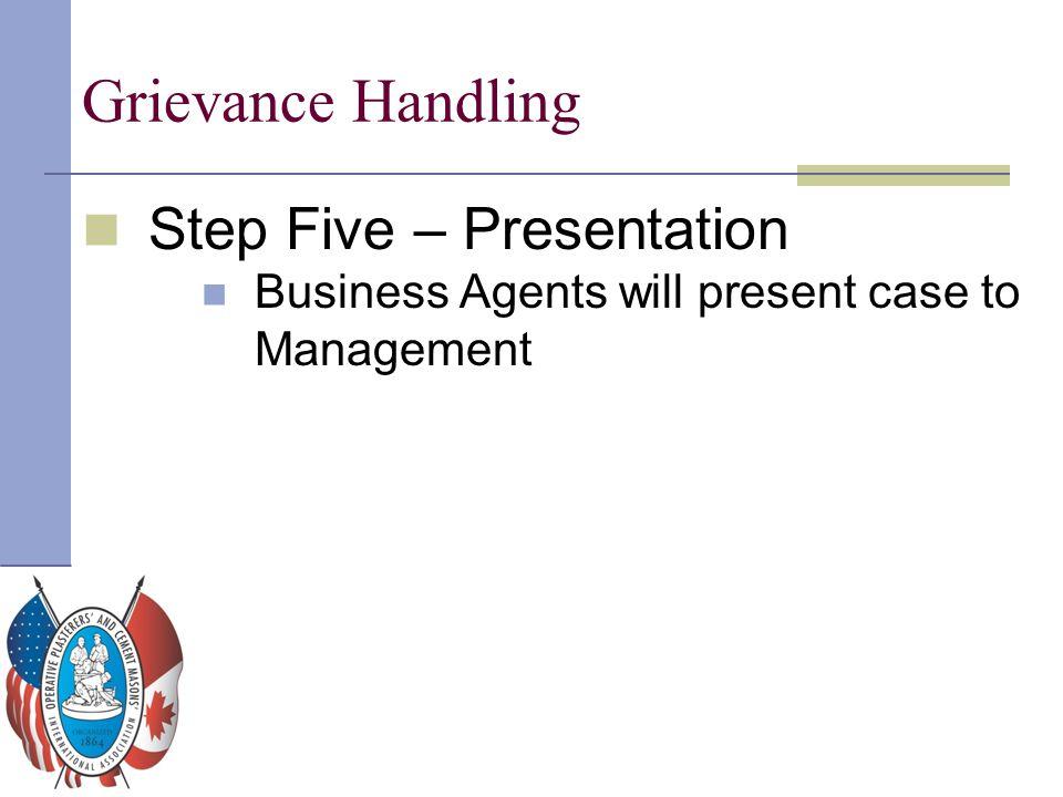Grievance Handling Step Five – Presentation