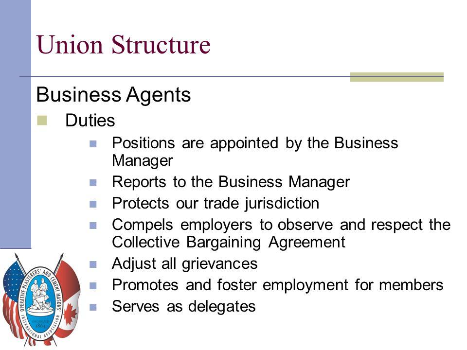 Union Structure Business Agents Duties