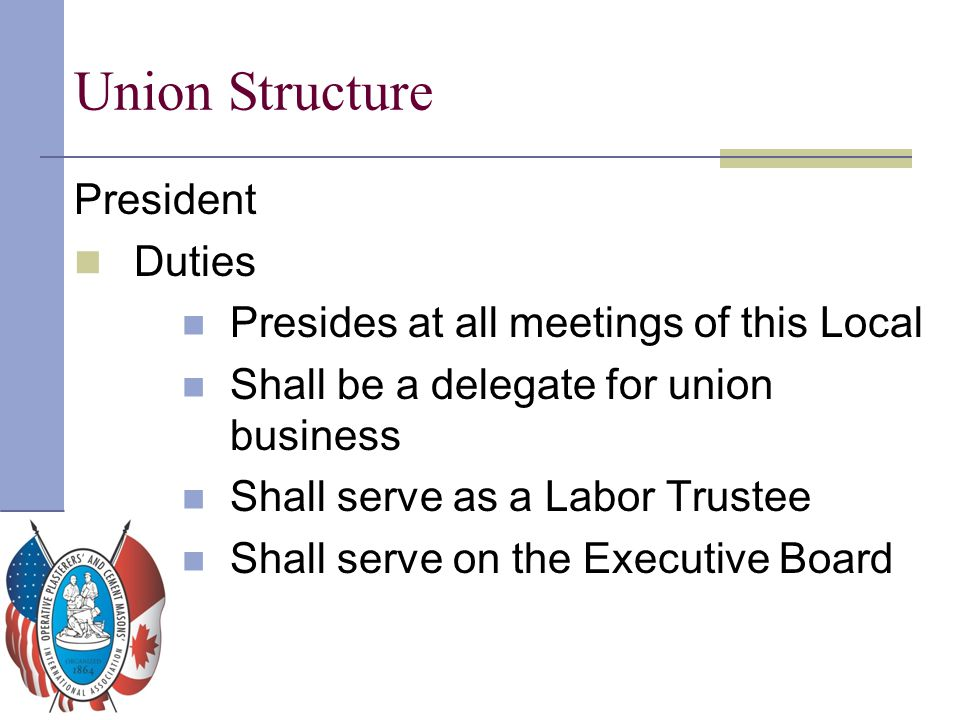 Union Structure President Duties