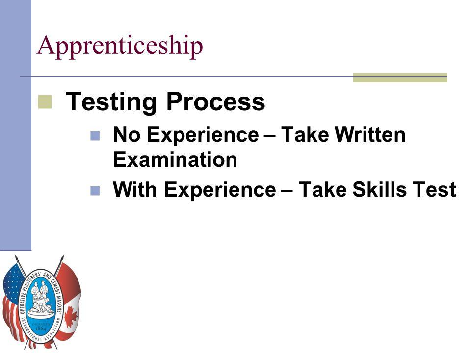 Apprenticeship Testing Process