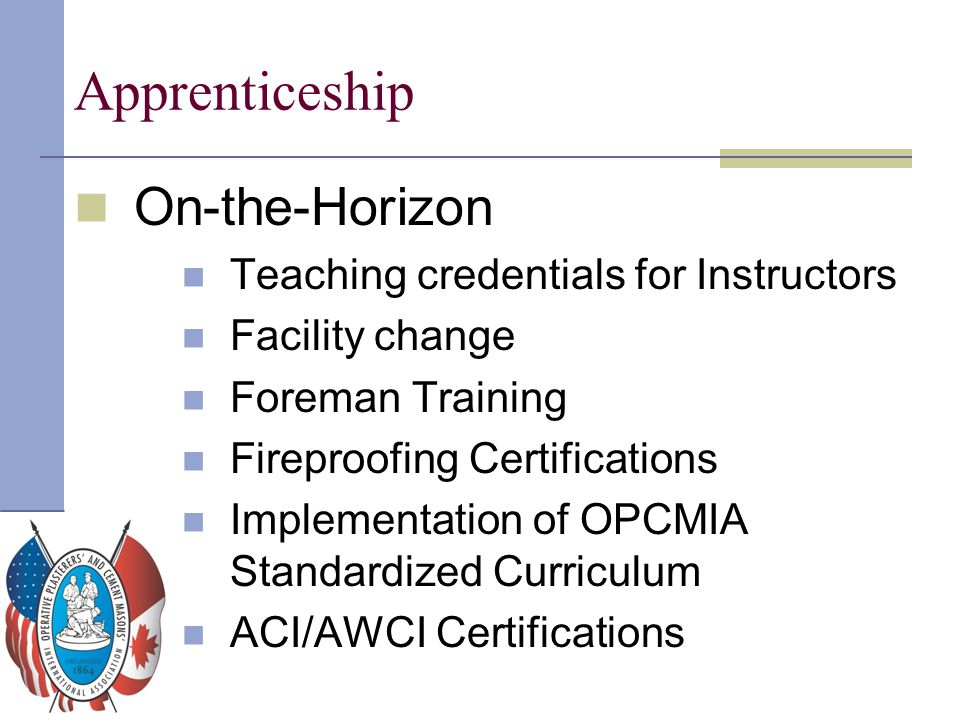 Apprenticeship On-the-Horizon Teaching credentials for Instructors