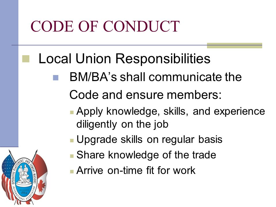 CODE OF CONDUCT Local Union Responsibilities