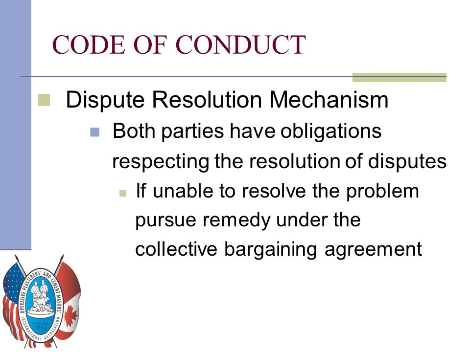 CODE OF CONDUCT Dispute Resolution Mechanism