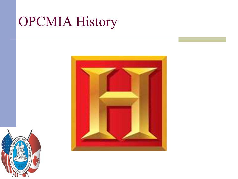 OPCMIA History Distribute HISTORY handout.