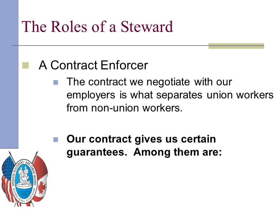 The Roles of a Steward A Contract Enforcer