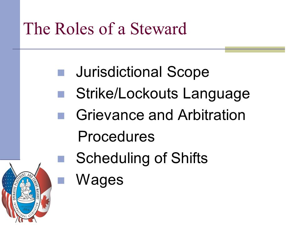 The Roles of a Steward Jurisdictional Scope Strike/Lockouts Language
