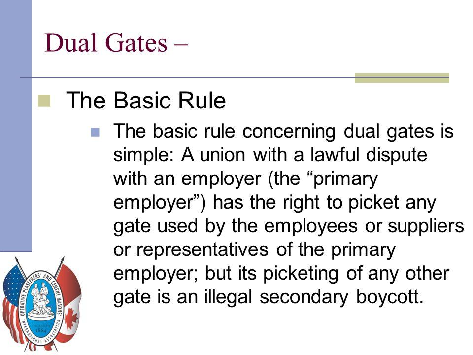 Dual Gates – The Basic Rule