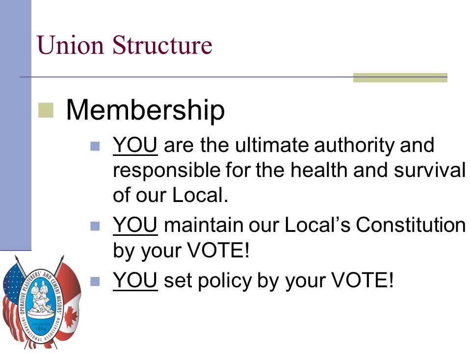 Membership Union Structure