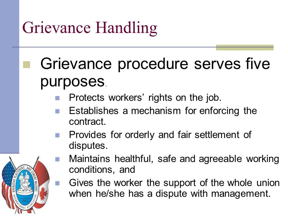 Grievance Handling Grievance procedure serves five purposes.