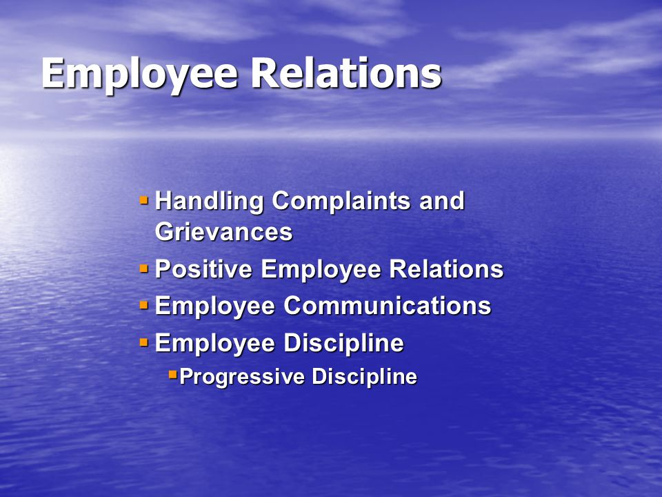 Employee Relations Handling Complaints and Grievances