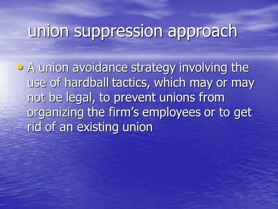 union suppression approach