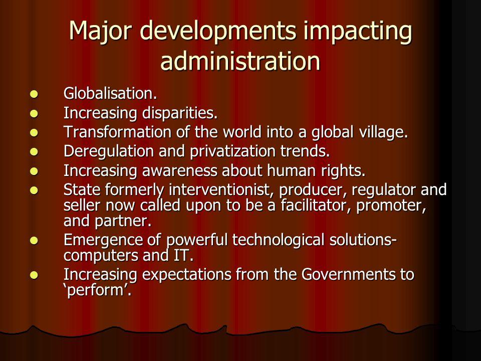 Major developments impacting administration