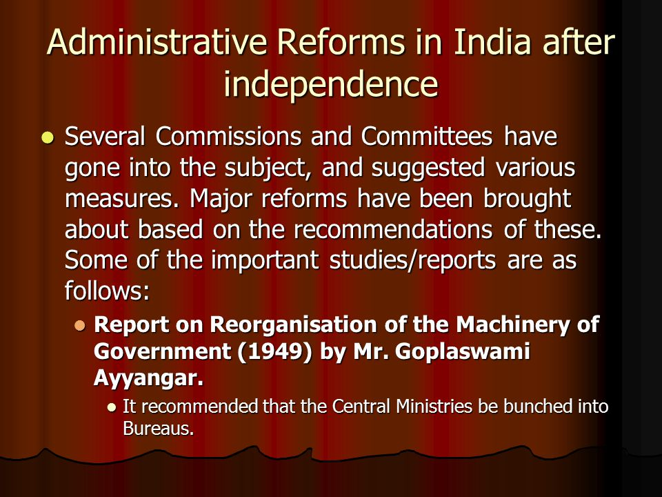 Administrative Reforms in India after independence