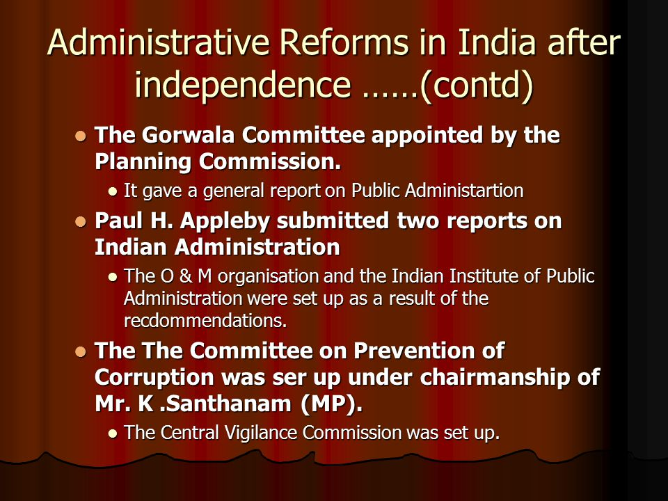 Administrative Reforms in India after independence ……(contd)