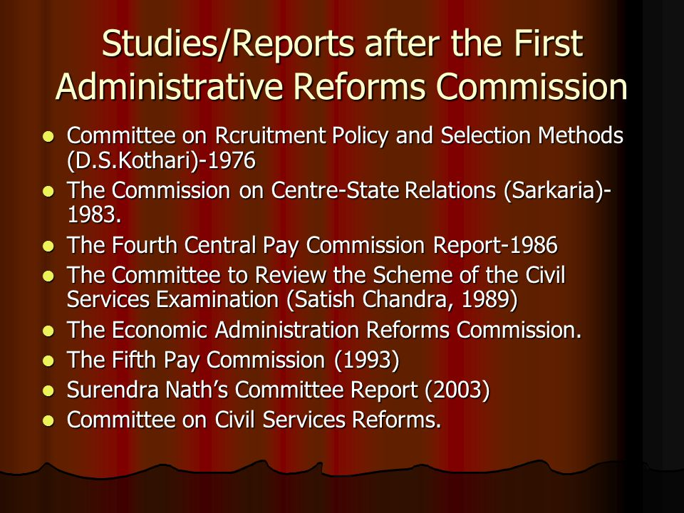 administrative reforms Administrative reforms in india: need for systems approach to problem-solving punit arora abstract in review of indian administrative structure in 1950s, appleby certified indian civil service to be one of the best in the world.