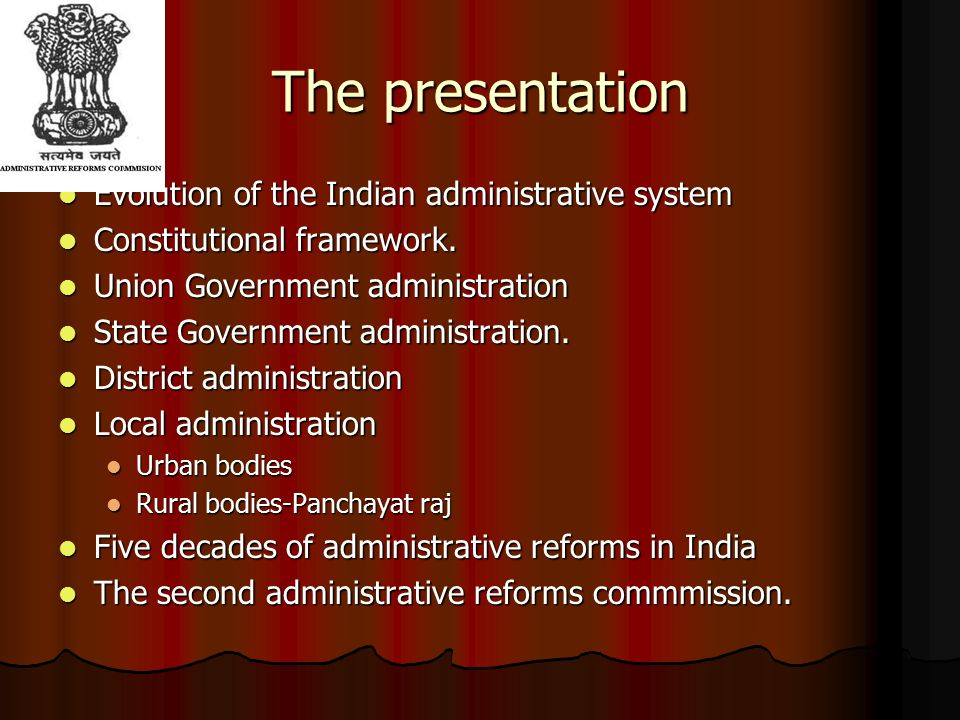 The presentation Evolution of the Indian administrative system