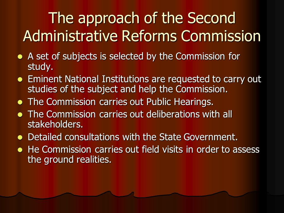 The approach of the Second Administrative Reforms Commission
