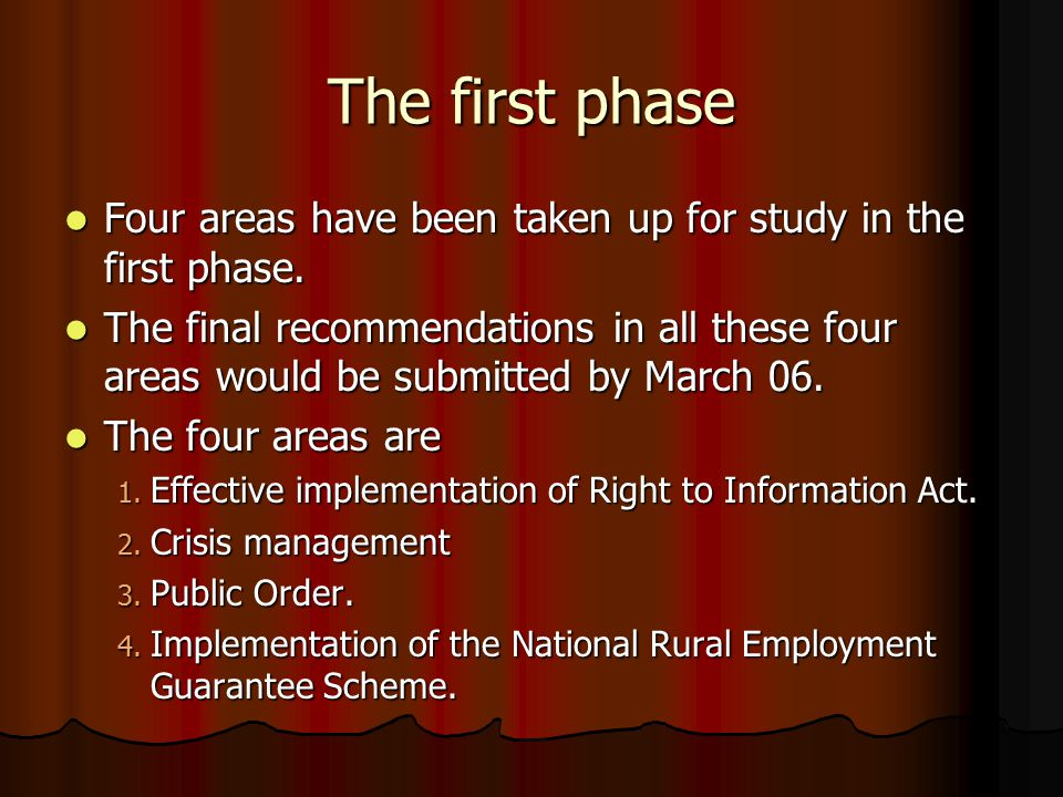 The first phase Four areas have been taken up for study in the first phase.