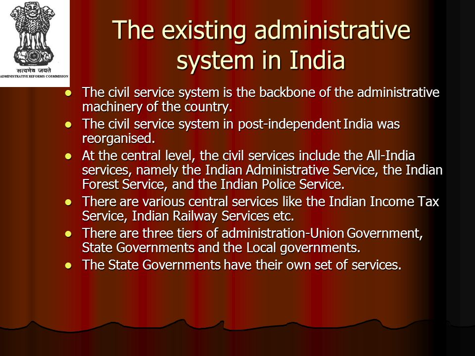 The existing administrative system in India