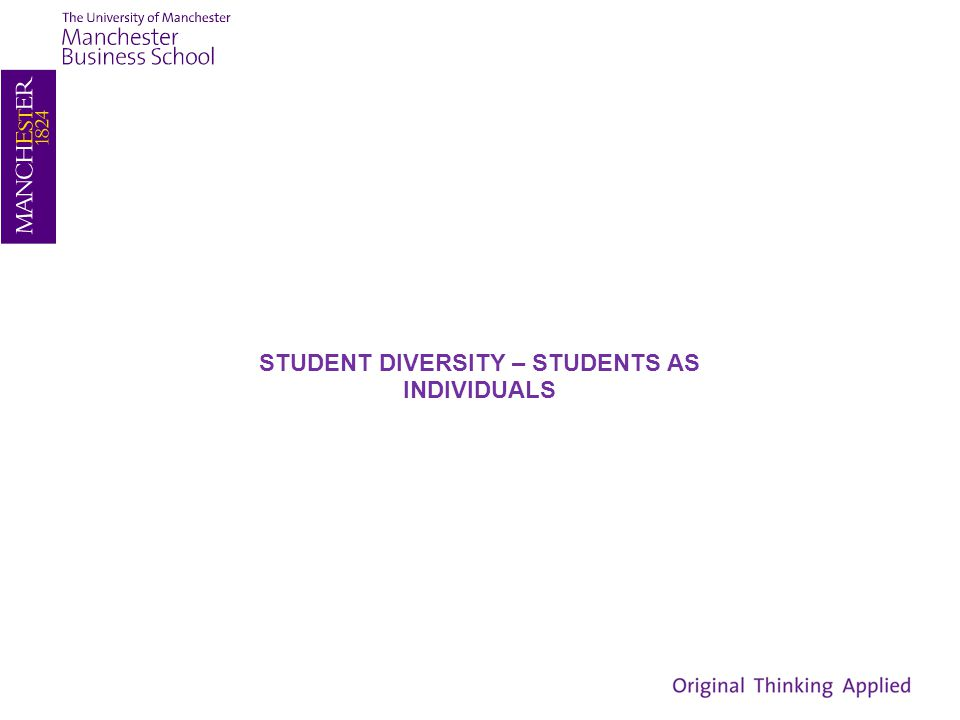 STUDENT DIVERSITY – STUDENTS AS INDIVIDUALS