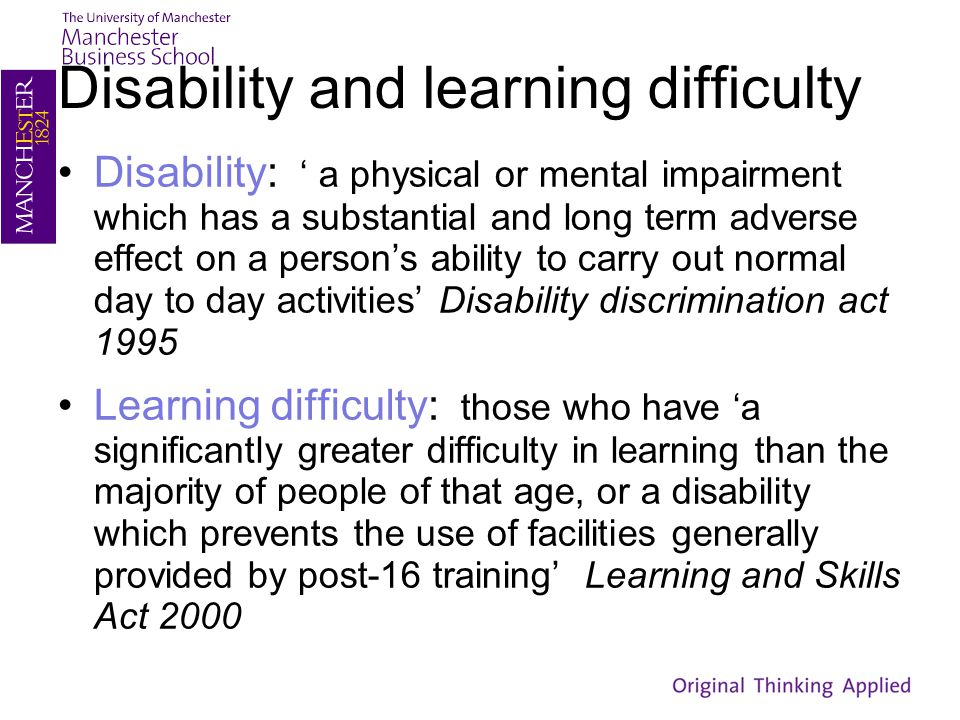 Disability and learning difficulty