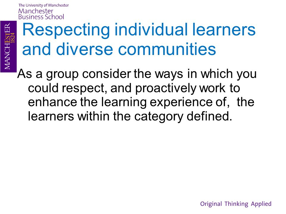 Respecting individual learners and diverse communities
